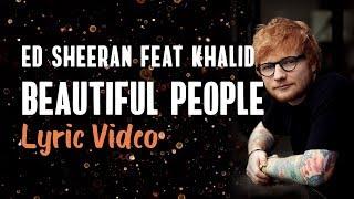 Ed Sheeran Khalid Beautiful People Lyrics Song Mp3juices Beautiful People Lyrics Lyrics Songs