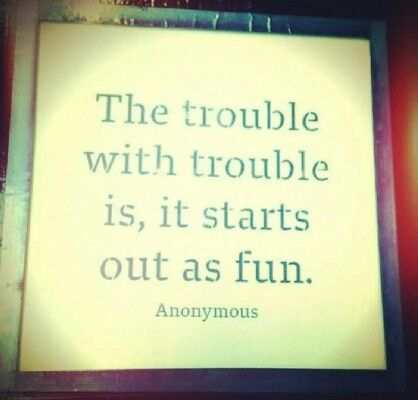 Trouble ya'll!