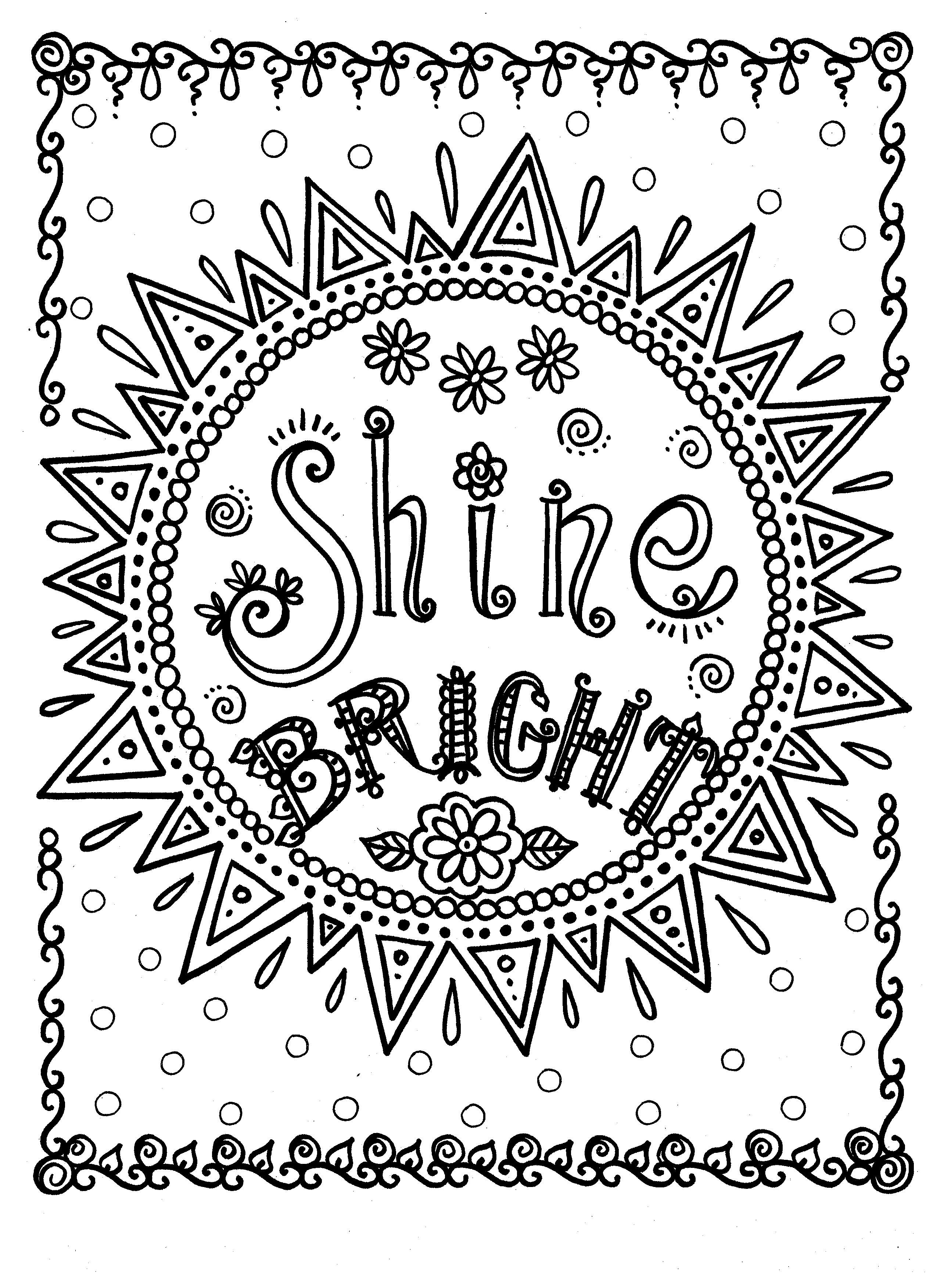 Shine Bright by Deborah Muller ChubbyMermaid | Words ... | free printable coloring pages for adults inspirational quotes