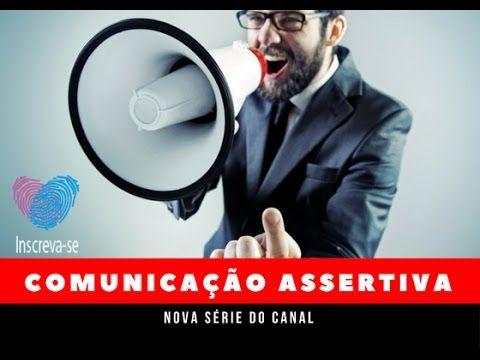 Comunicação Assertiva I Vídeo Inicial