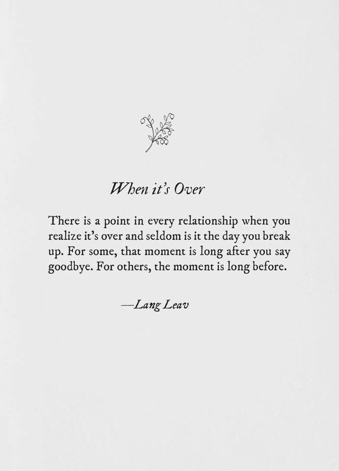 Its Over Quotes When its over Lang Leav | My Quotes | Pinterest | Lang Leav  Its Over Quotes