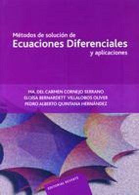 métodos de solución de ecuaciones diferenciales y aplicaciones ma