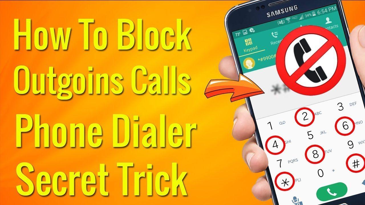 How to block outgoing calls phone dialer hidden secret