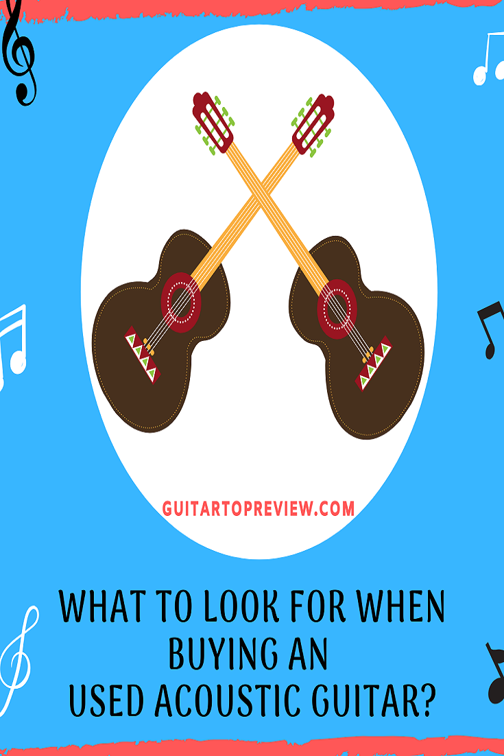 Buying An Used Acoustic Guitar In 2020 Acoustic Guitar Learn Guitar Learn Guitar Chords