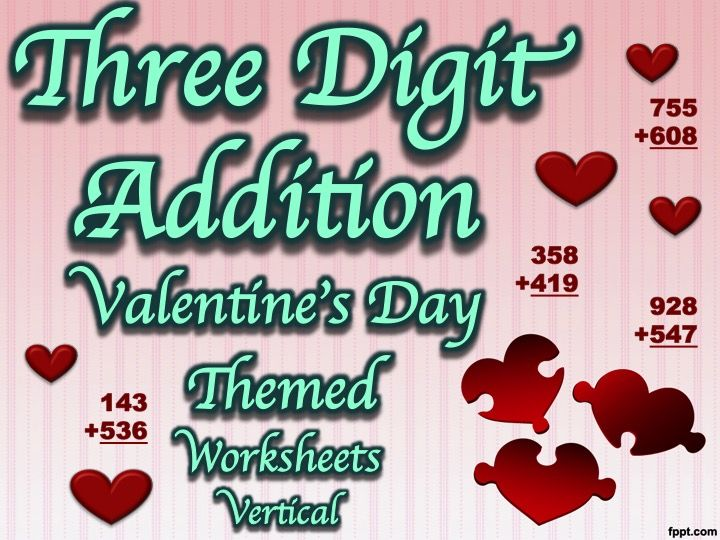 Three Digit Addition - Valentine\'s Day Themed Worksheets - Vertical ...