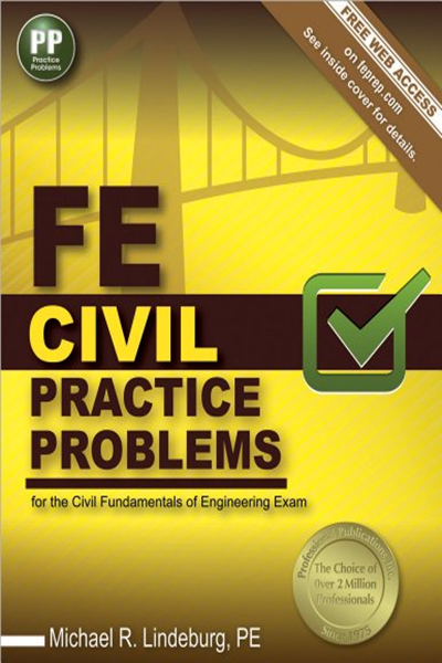 Fe Civil Practice Problems By Michael R Lindeburg Pe Professional Publications Inc Engineering Exam Good Books Pdf Books