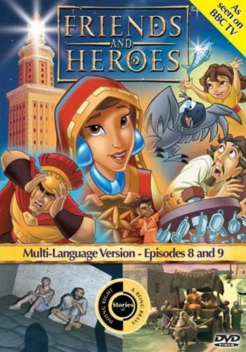Friends and Heroes Episodes 8 & 9 Bible Stories about ...