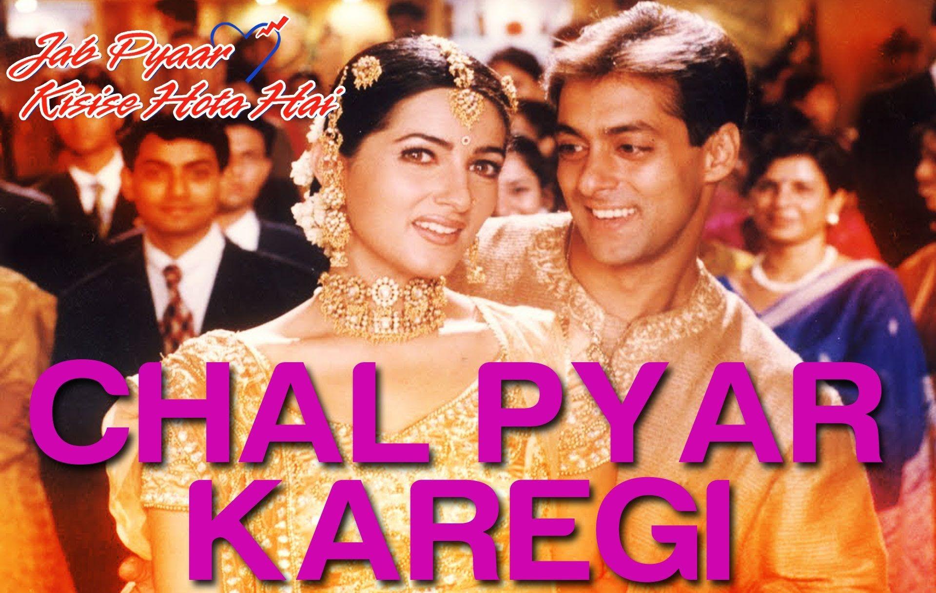Chal Pyar Karegi Jab Pyaar Kisise Hota Hai Salman Khan Twinkle S Bollywood Songs Songs For Dance Indian Wedding Songs
