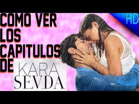 Como Ver Todos Los Capitulos De Kara Sevda Amor Eterno Novela Turca Youtube Amor Eterno Novela Telenovela Amor Eterno Novelas