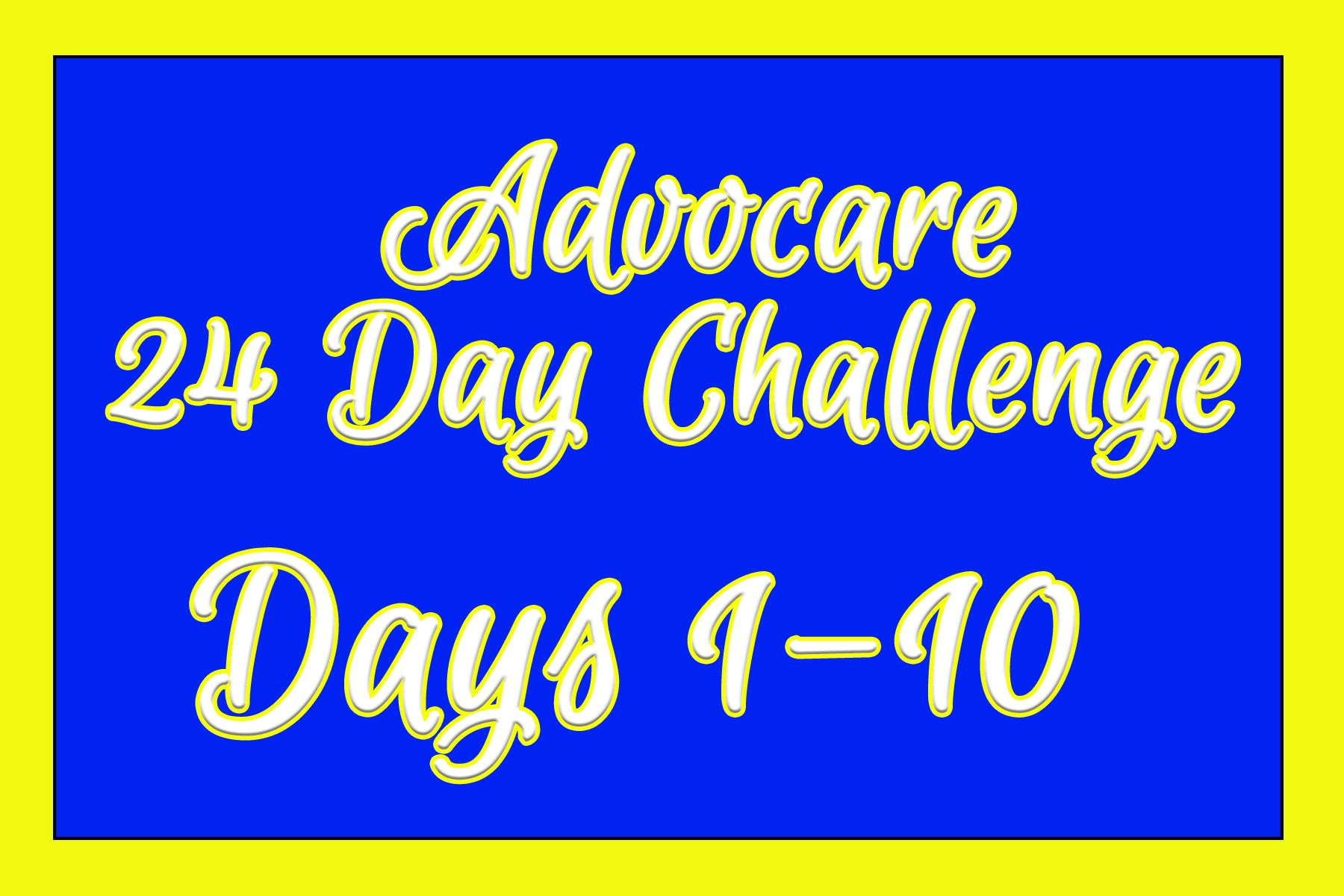 Taking the Advocare 24 Day Challenge, here is everything you need to know for the first 10 days to set yourself up for SUCCESS!