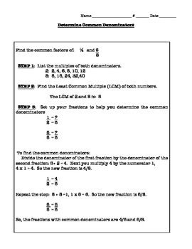 This worksheet include step-by-step instructions for finding common denominators and also includes practice.