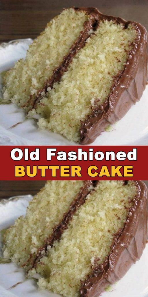 Old Fashioned Butter Cake Recipe Welcome Cake Recipes Easy Homemade Easy Cake Recipes Savoury Cake