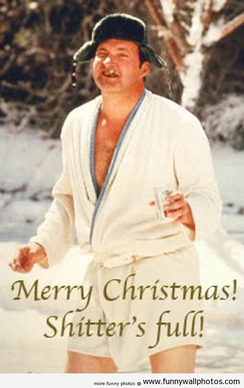 A Classy Christmas wish from Cousin Eddie! Funny Wall Photos