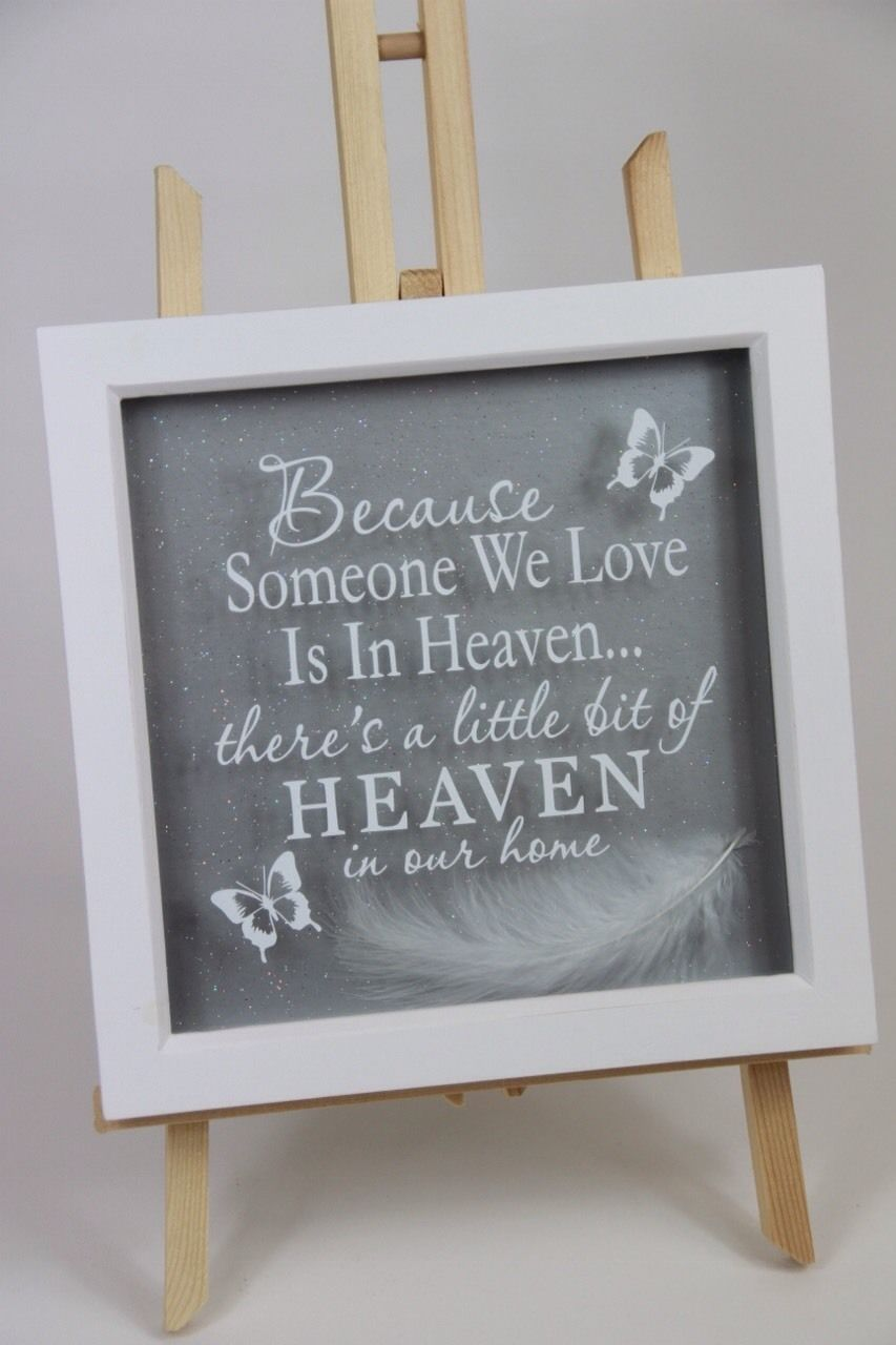 Because Someone We Love Is In Heaven Frame, Heaven Frame, Feather Box Frame  Art