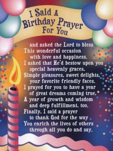 I said a Birthday Prayer for you   Birthday prayer, Birthday blessings, Birthday  prayer for friend