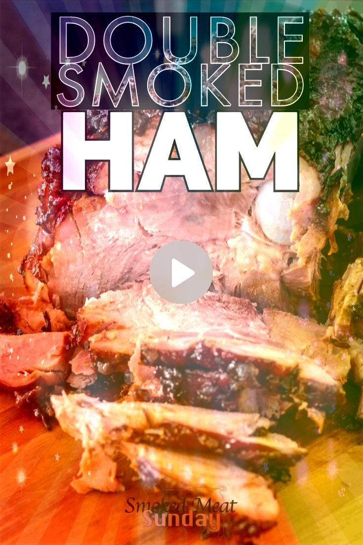 of my favorite things to make for the holidays double smoked ham Cooked on a Traeger or smoker this is the perfect recipe for you next holiday get together One of my favo...