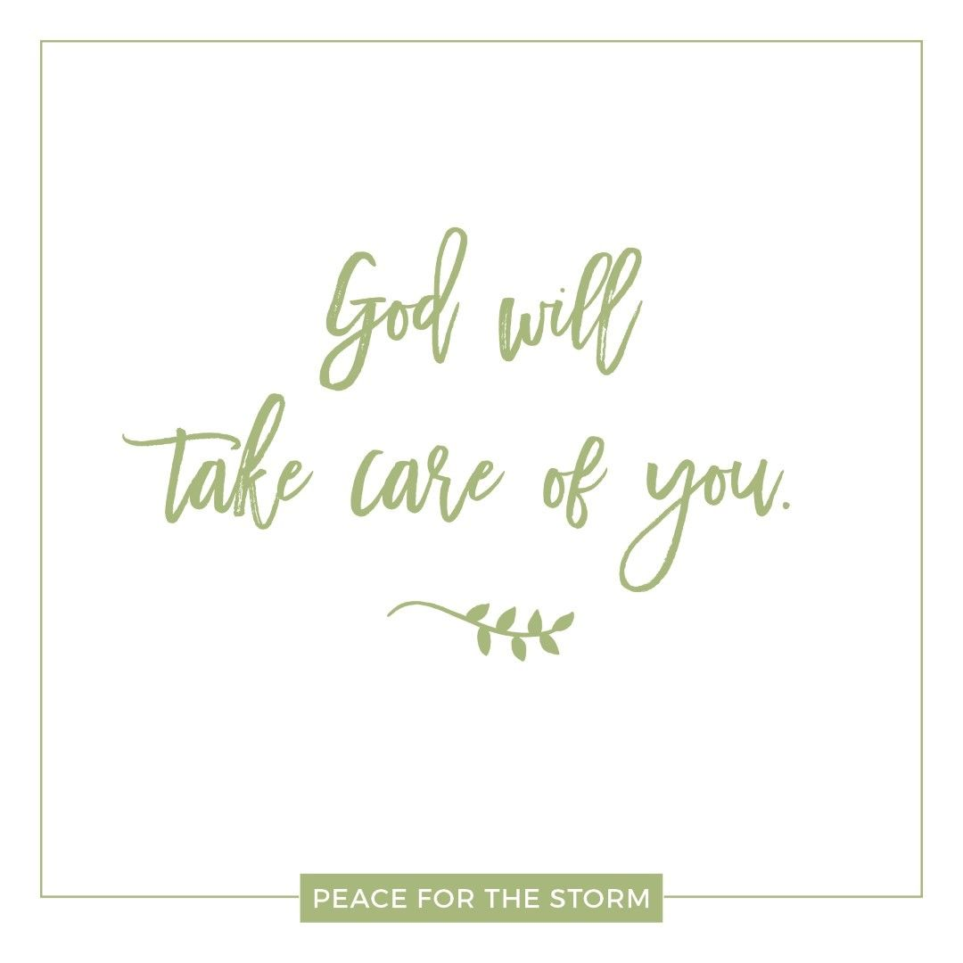 God will take care of you take care of yourself