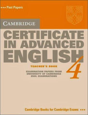 Cambridge Certificate In Advanced English 4 Teachers Book CAE Practice Tests