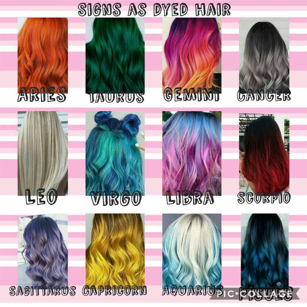 Would You Dye Your Hair The Colour Of Your Zodiac Sign Dyedhair Colour Hair Hairstyle Zodiac Zodiac Sign Fashion Zodiac Signs
