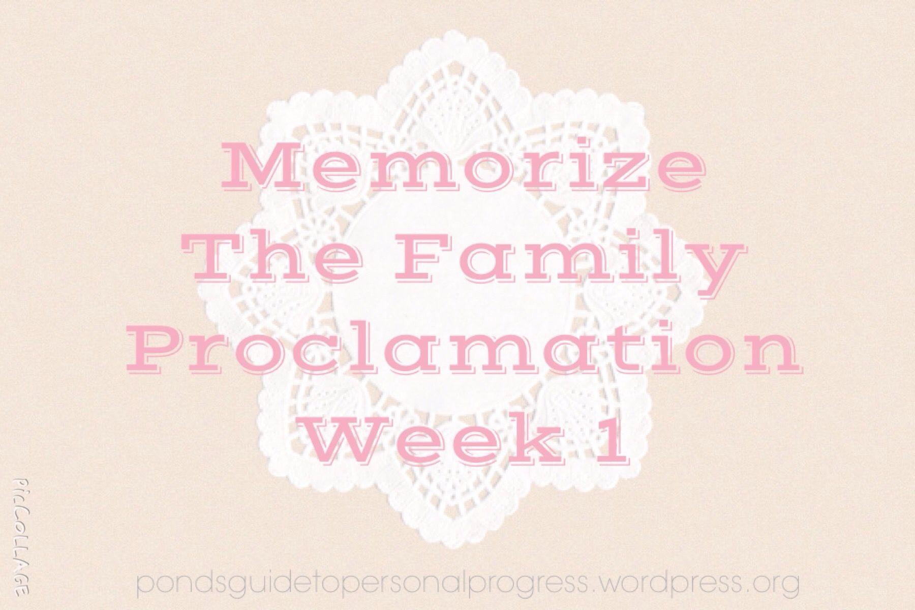Memorise The Family Proclamation Week 1