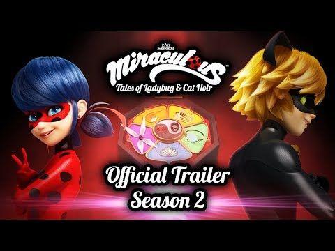 Miraculous Official Trailer Season 2 Tales Of Ladybug And Cat Noir Youtube Imagenes De Miraculous Ladybug Cat Noir Miraculous