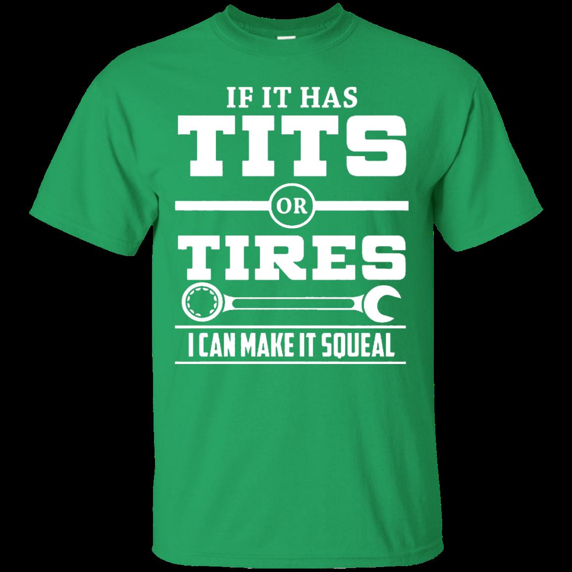 6a02738343fd If It Has T-i-t-s Or Tires Mechanic Funny T shirt | bitch | Mechanic ...
