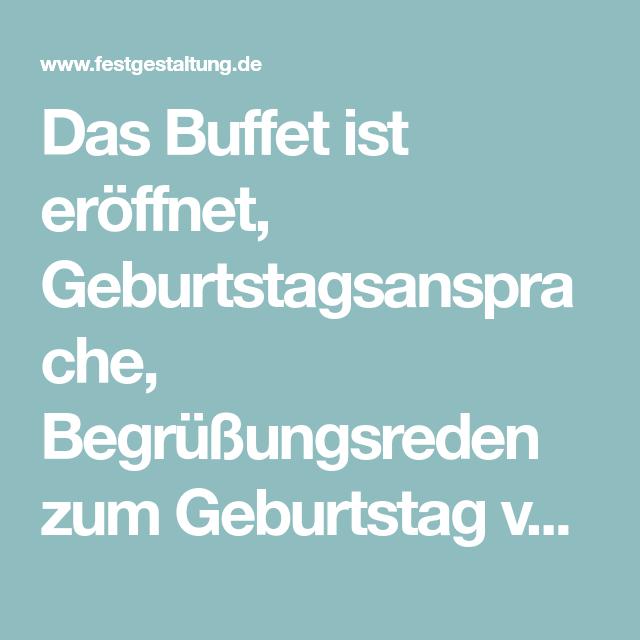 Das Buffet Ist Eroffnet Geburtstagsansprache Begrussungsreden Zum Geburtstag Vor Gasten Rede Zum Geburtstag Begrussung Sketche Zum Geburtstag