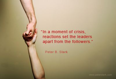 Leading in a Crisis | Leadership quote, Inspirational words, Words