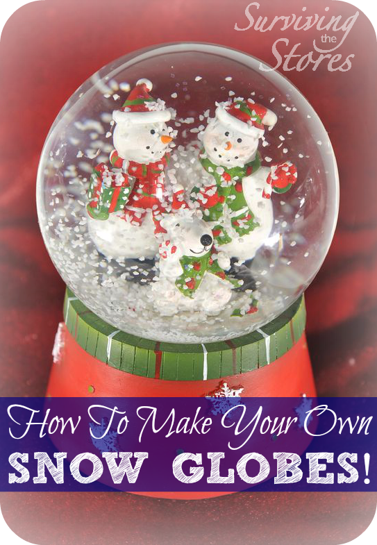 how to make homemade snow globes save more give more pinterest