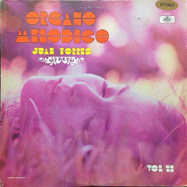 Juan Torres - Organo Melodico - Vol. 13 at Discogs