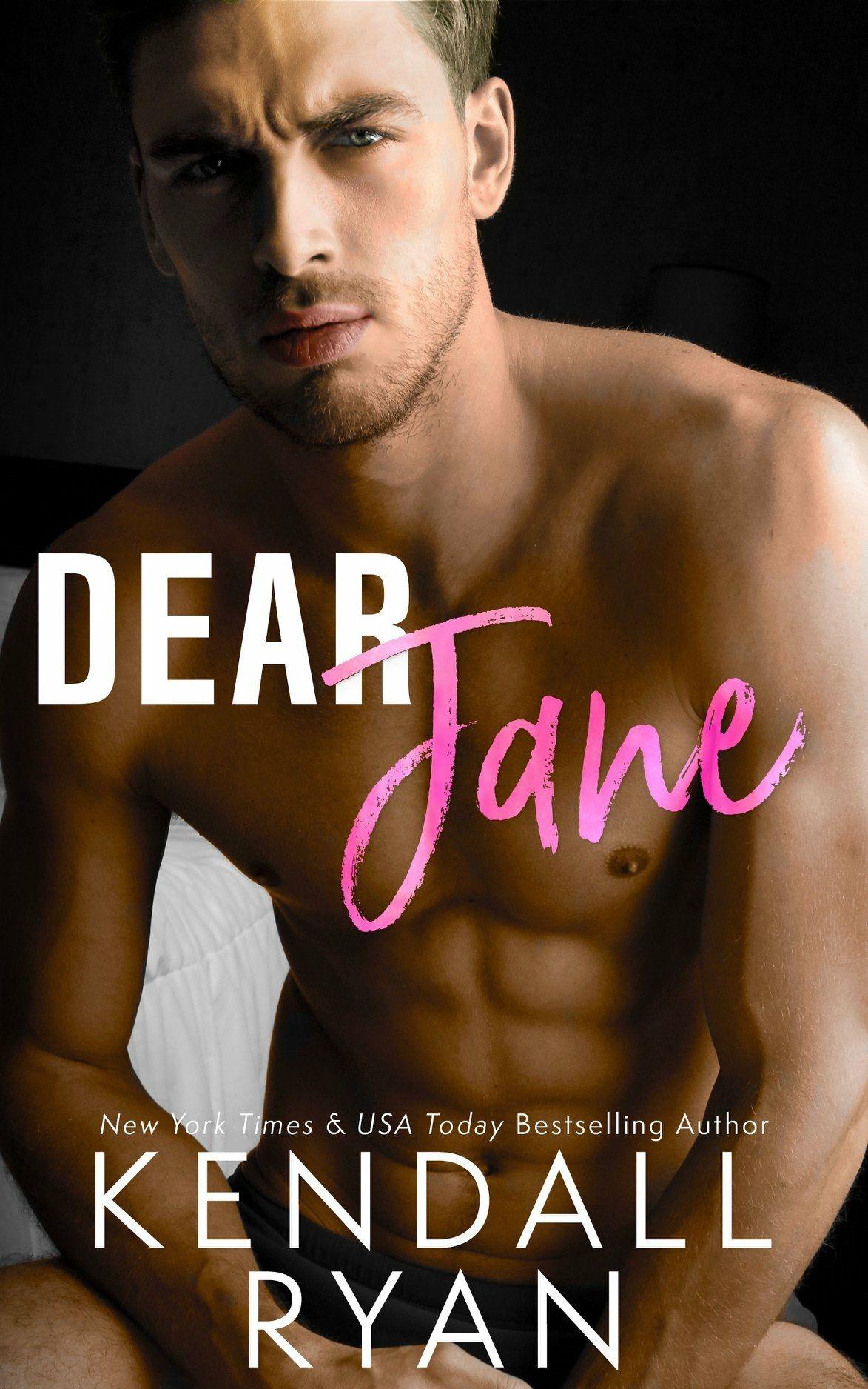 Dear Jane Kendall Ryan Reading romance, Contemporary