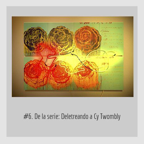 #6. DE LA SERIE: DELETREANDO A CY TWOMBLY. YENY CASANUEVA Y ALEJANDRO GONZÁLEZ. PROYECTO PROCESUAL ART.
