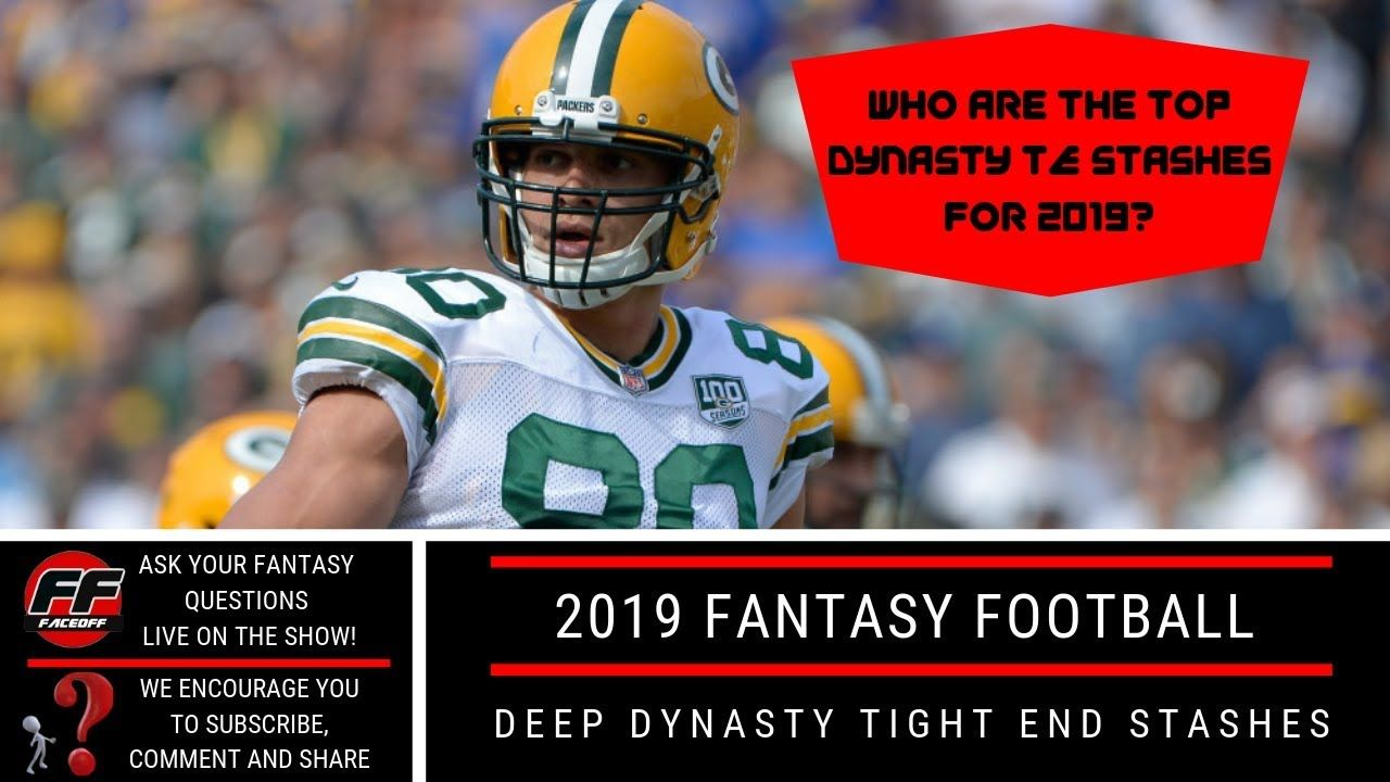 2019 Fantasyfootball Sleepers Top 5 Deep Dynasty Tight End