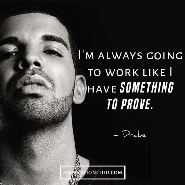 Drake Quotes Amazing 21 Powerful Drake Quotes You Need To Know  Pinterest  Drake Quotes