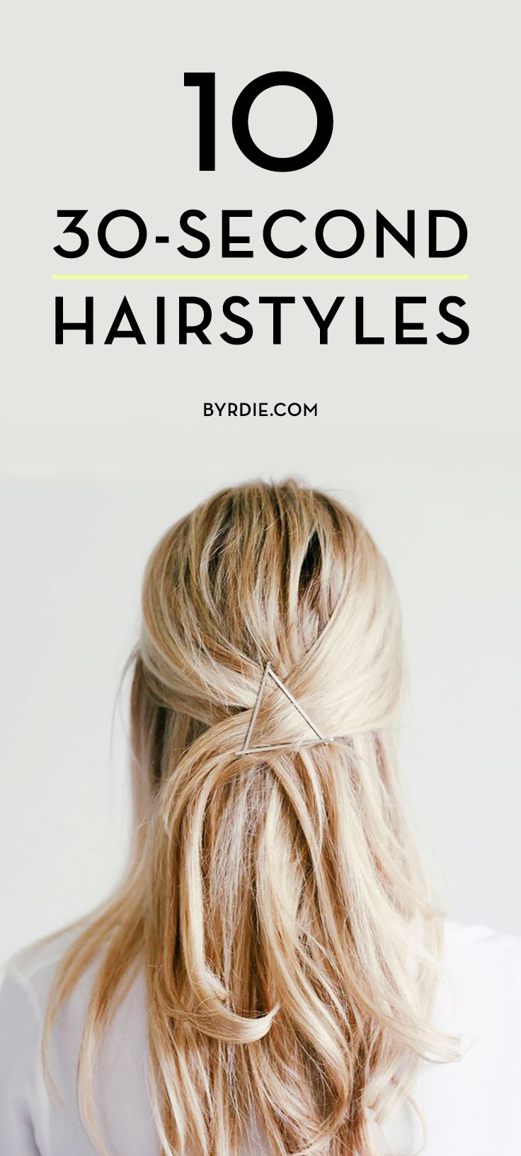 hairstyles you can do in less than seconds pretty hair