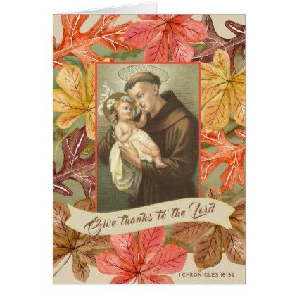 St Anthony Jesus Thanksgiving Quote Autumn Leaves Card Baby Gifts Child New Born Gift Idea Diy Cyo Special Unique Design