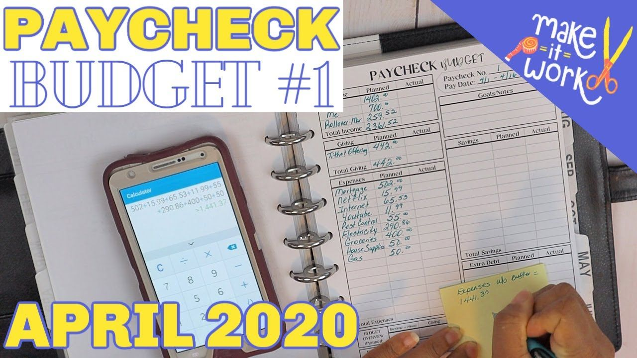 April 2020 Paycheck 1 Budget With Me Making It Work