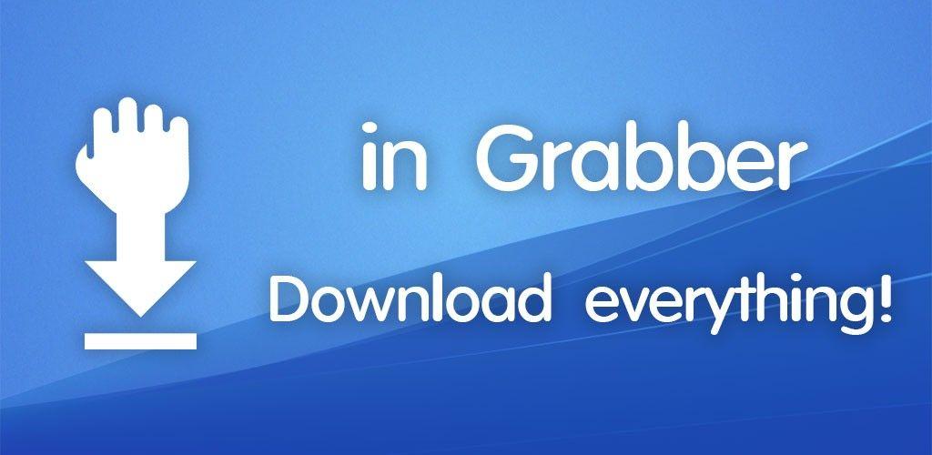 in Grabber v1 5 13-28 Full Paid APP Download Free in Grabber