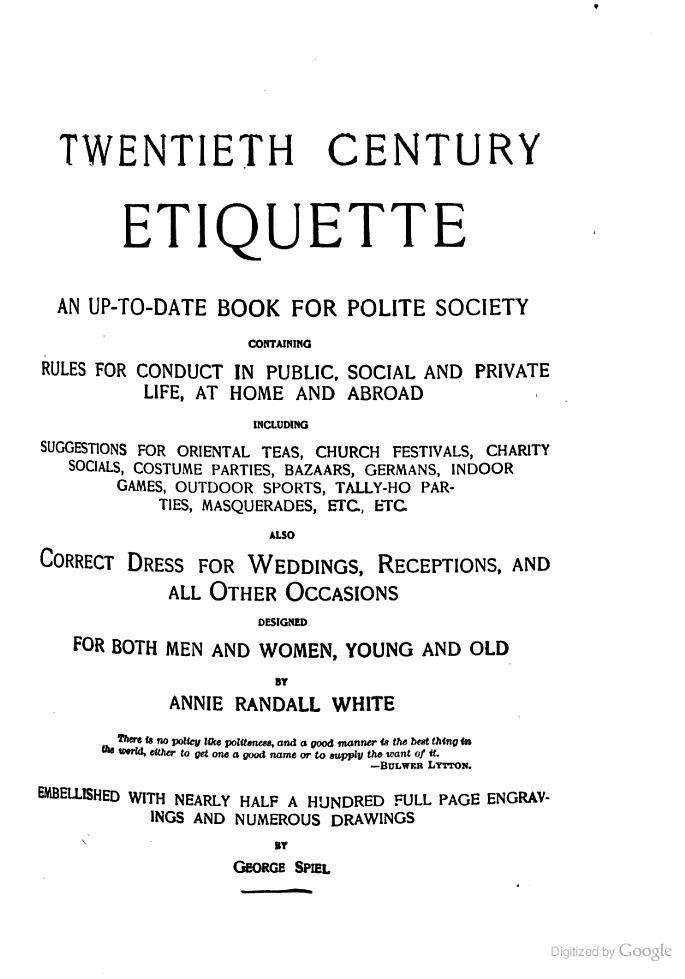 Twentieth Century Etiquette: An Up to date Book for Polite Society