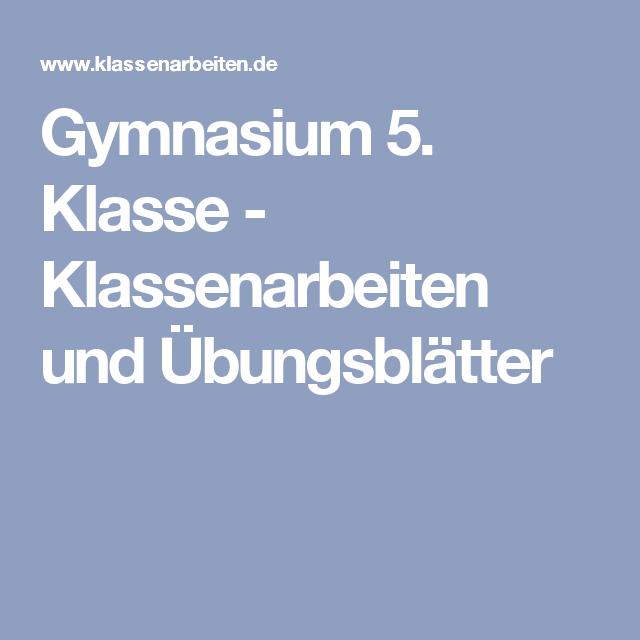 Gymnasium 5 Klasse Klassenarbeiten Und übungsblätter