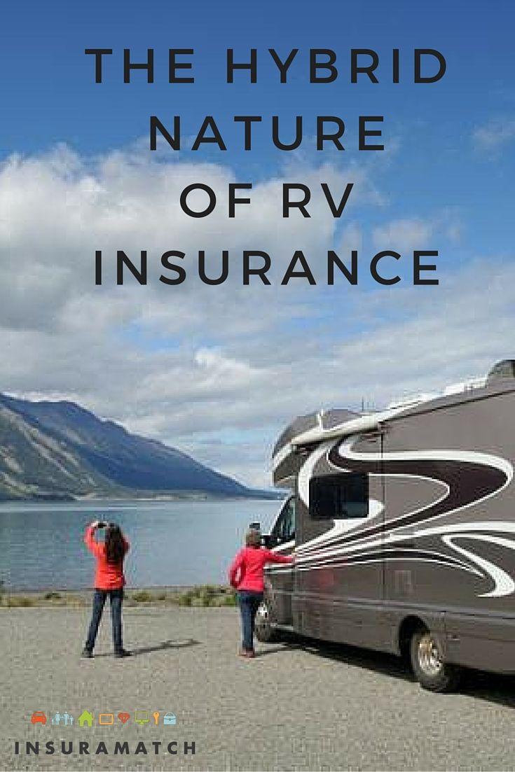 The Hybrid Nature Of Rv Insurance Rv Insurance Cheap Car