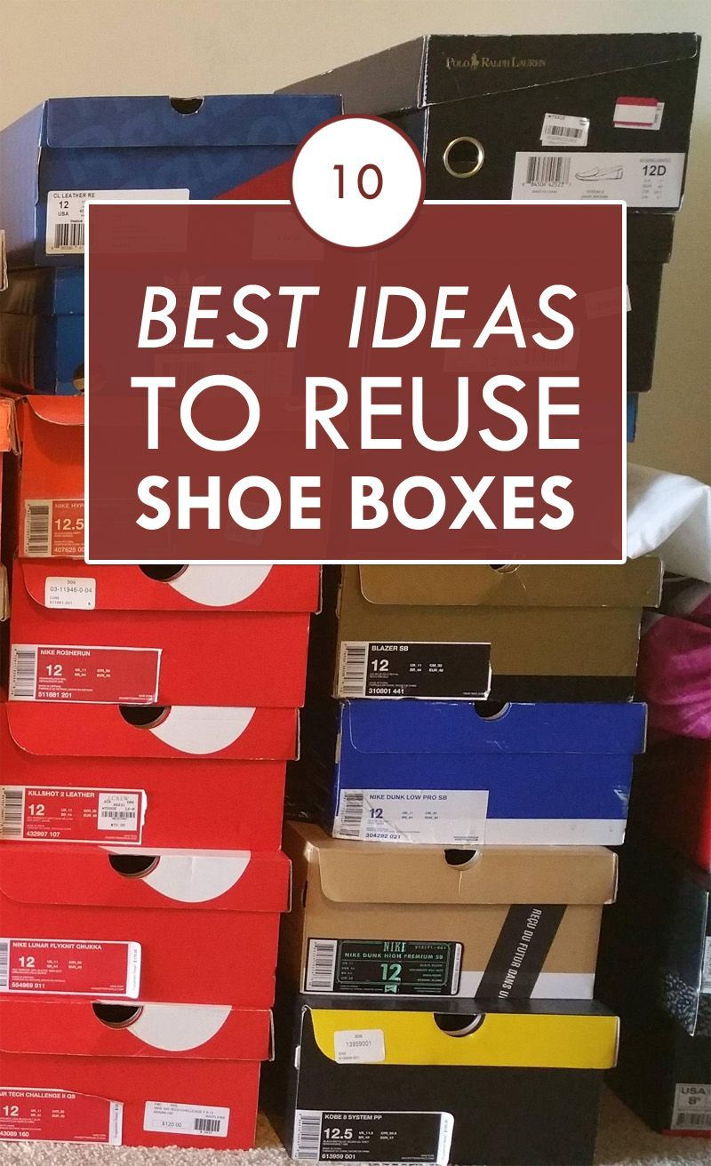 10 Best Ideas To Reuse Shoe Boxes Shoe Box Crafts Shoe Box Diy Cardboard Box Crafts