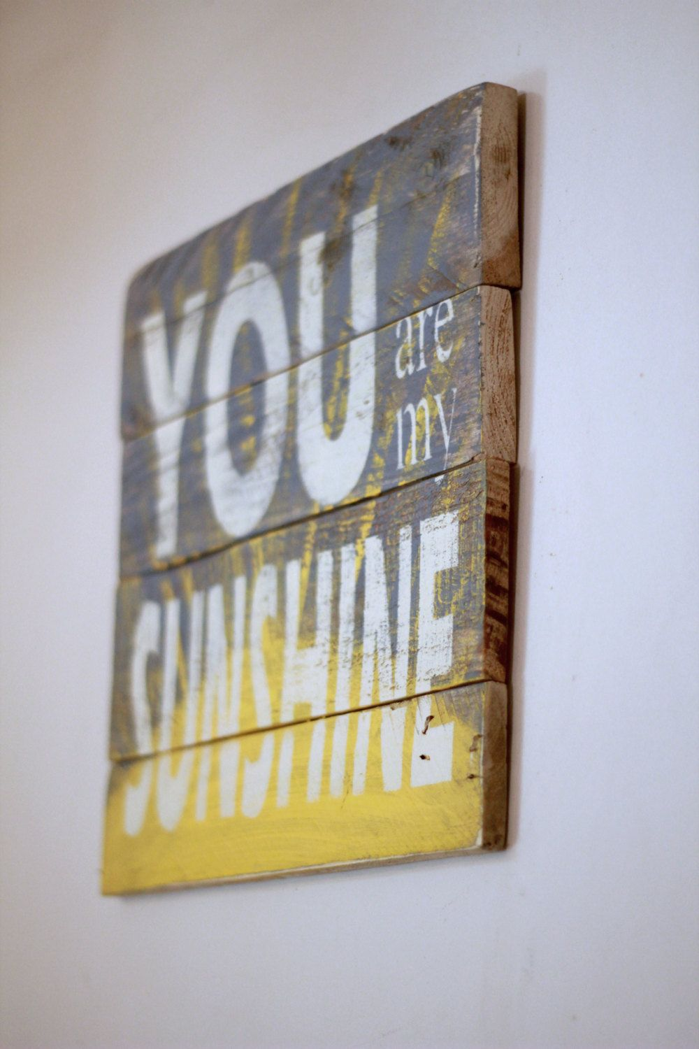 Reclaimed Wood Wall Art You Are My Sunshine Sign With Quote Wooden Nursery Decor Rustic Farmhouse Primitive By
