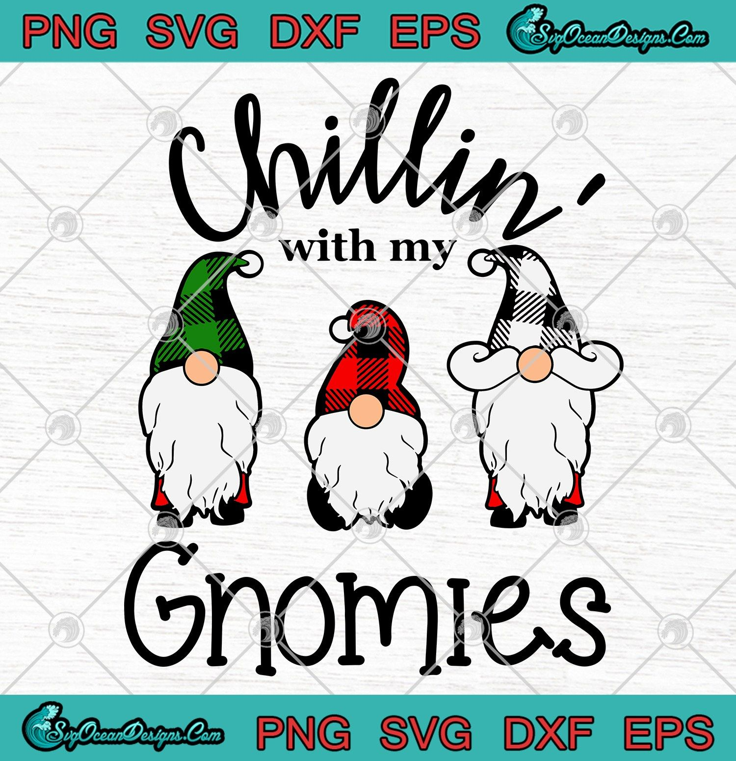 Download Chillin' With My Gnomies Christmas Svg Png Eps Dxf Cricut ...