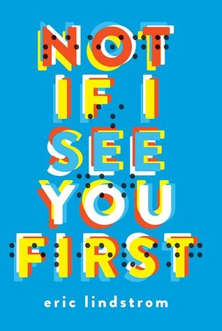 Not if i see you first by eric lindstrom ebook pdf epub download not if i see you first by eric lindstrom ebook pdf epub download http fandeluxe Gallery