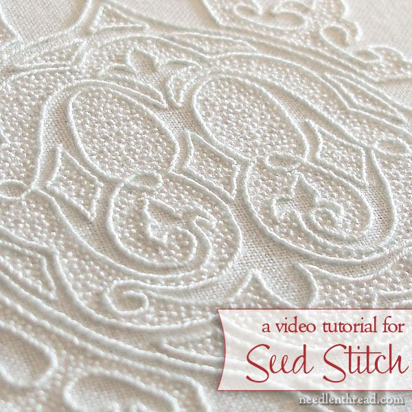 Seed Stitch Video Tutorial #whiteembroidery