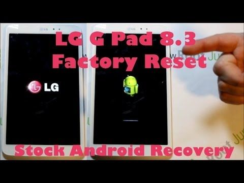 LG G Pad 8 3 Factory Reset Wipe Data with stock recovery