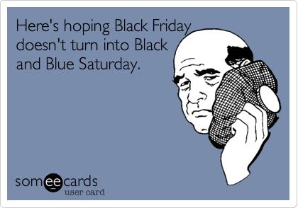 Black Friday Jokes Black Friday Memes Black Friday Jokes Black Friday Funny