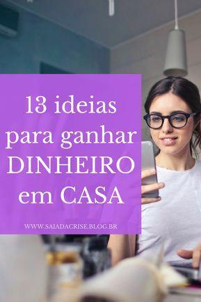13 Dicas para Gerar Renda Extra em 2017 e Sair da ...