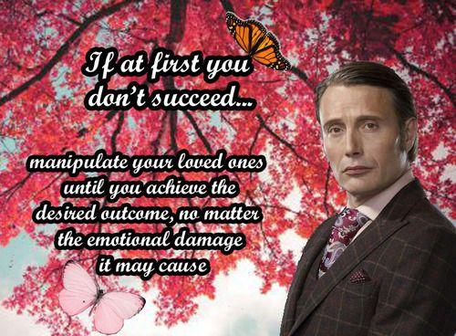 Hannibal's words of wisdom